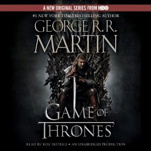 A Game of Thrones Audiobook Review by George R. R. Martin, narrated by Roy Dotrice Series: Song of Ice and Fire, Book 1