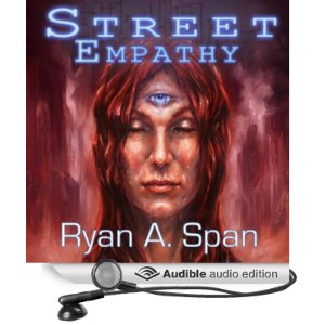An audiobook review of Street: Empathy by Ryan A. Span, narrated by Nicole Quinn