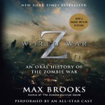 World War Z by Max Brooks – Audiobook Review