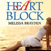 Heart Block by Melissa Brayden, narrated by Mia Chiaromonte