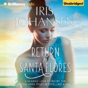 Return to Santa Flores by Iris Johansen, narrated by Emily Sutton-Smith