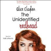 The Unidentified Redhead by Alice Clayton, narrated by Keili Lefkovitz