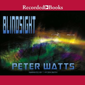 Blindsight Audiobook Review by: Peter Watts, Narrated by: T. Ryder Smith