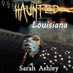 Haunted Louisiana Audiobook Review