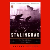 Stalingrad: The Fateful Siege: 1942-1943, ABRIDGED, by Antony Beevor, Narrated by George Guidall