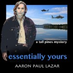 Essentially Yours by Aaron Paul Lazar (#2 In Tall Pines Mystery Series)