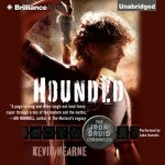Hounded: The Iron Druid Chronicles Audiobook Review, Book 1