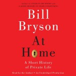 At Home by Bill Bryson Audiobook Review