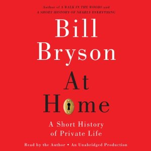 At Home by Bill Bryson Audiobook Review and free download