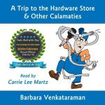 A Trip to the Hardware Store & Other Calamities Audiobook Review