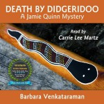 Death by Didgeridoo: A Jamie Quinn Mystery (Audiobook Review)