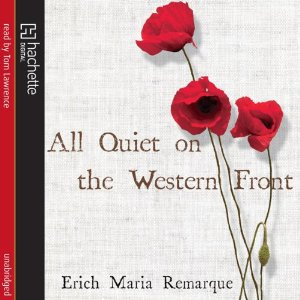 All Quiet on the Western Front by Erich Maria Remarque Audiobook Review