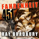 Fahrenheit 451 by Ray Bradbury Audiobook Review