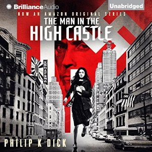 The Man In The High Castle by Philip K. Dick Audiobook Review