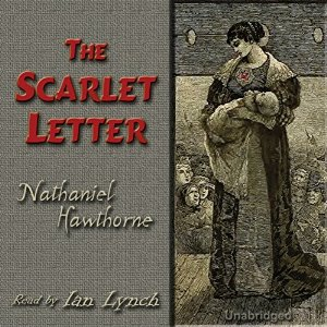 The Scarlet Letter by Nathaniel Hawthorne Audiobook Review